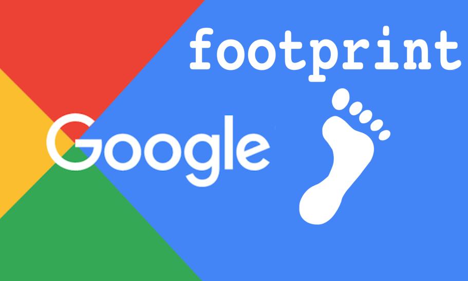 FootPrint : comment utiliser Google pour ranker sur Google